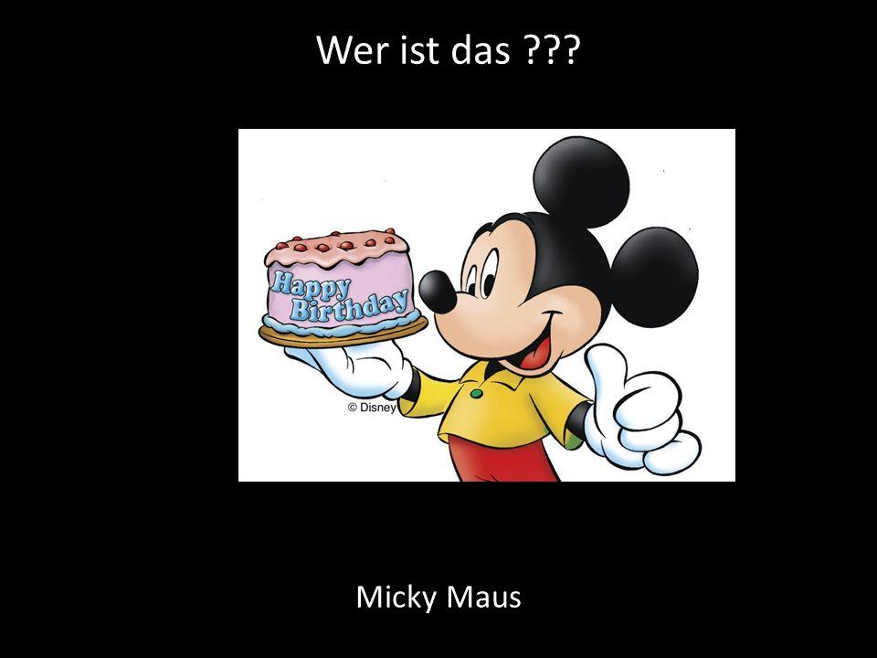 Wer ist das Micky Maus
