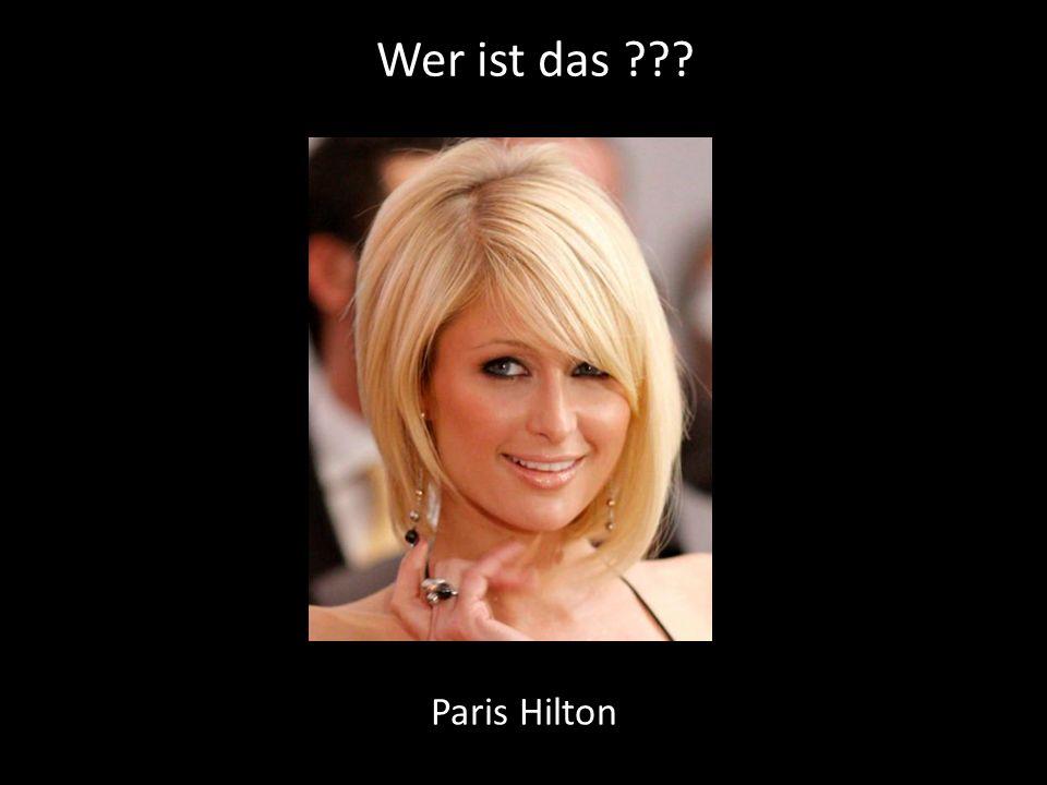 Wer ist das Paris Hilton