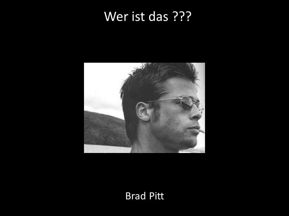 Wer ist das Brad Pitt