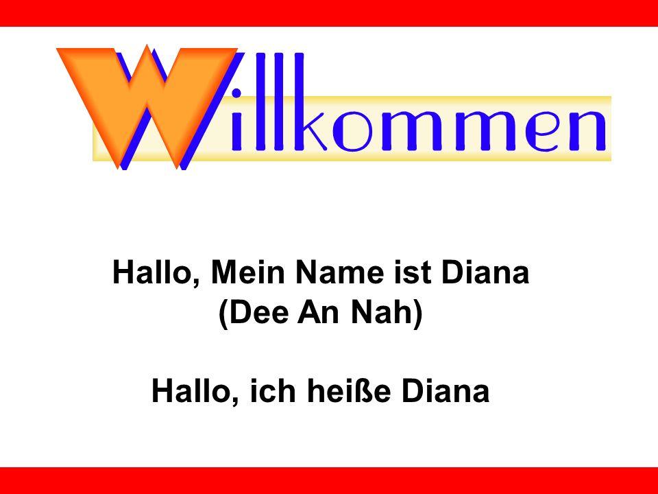 Hallo, Mein Name ist Diana