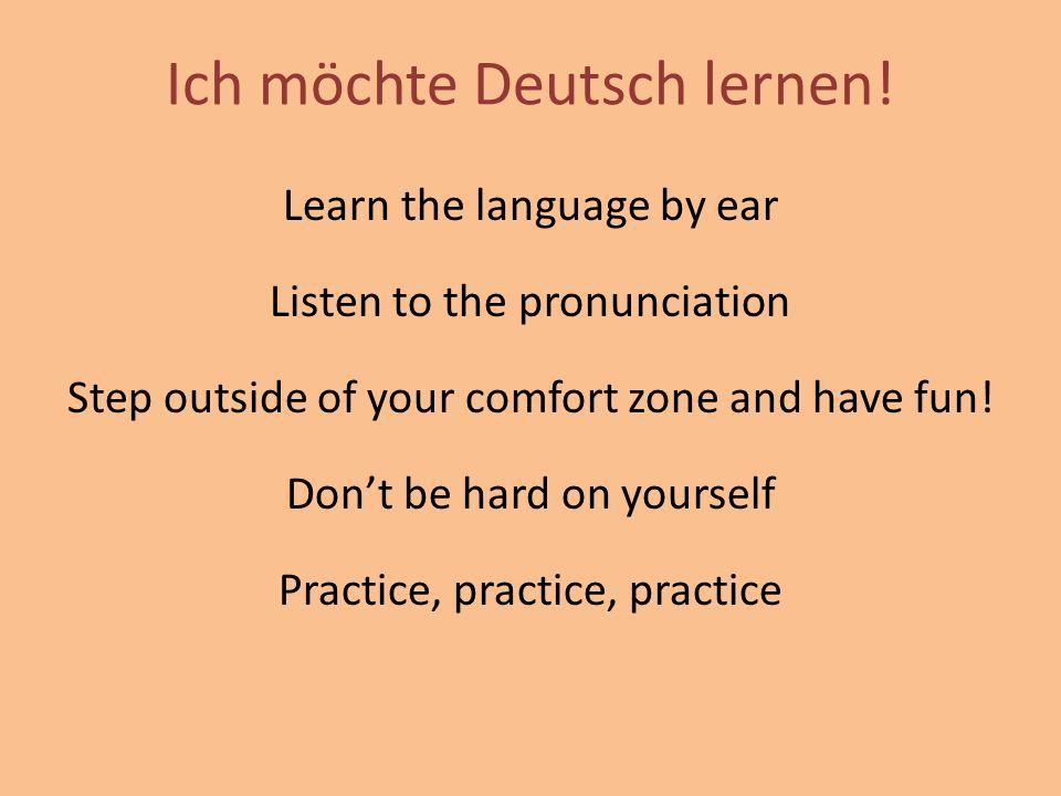 Ich möchte Deutsch lernen!