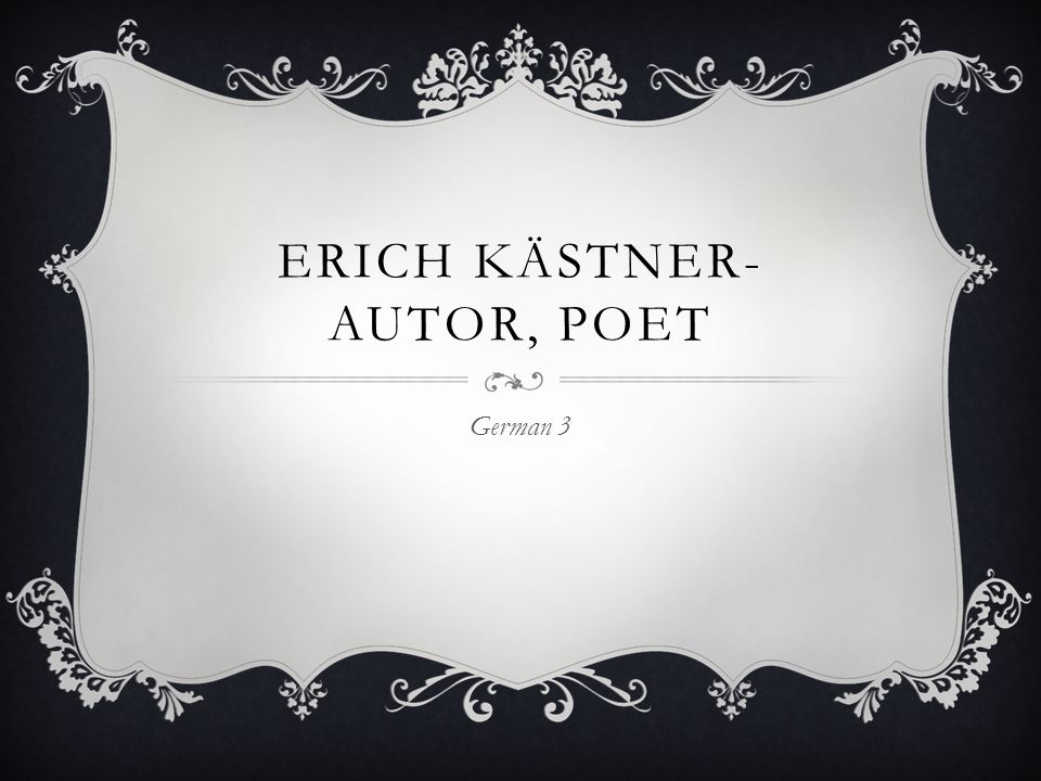 Erich Kästner- autor, poet
