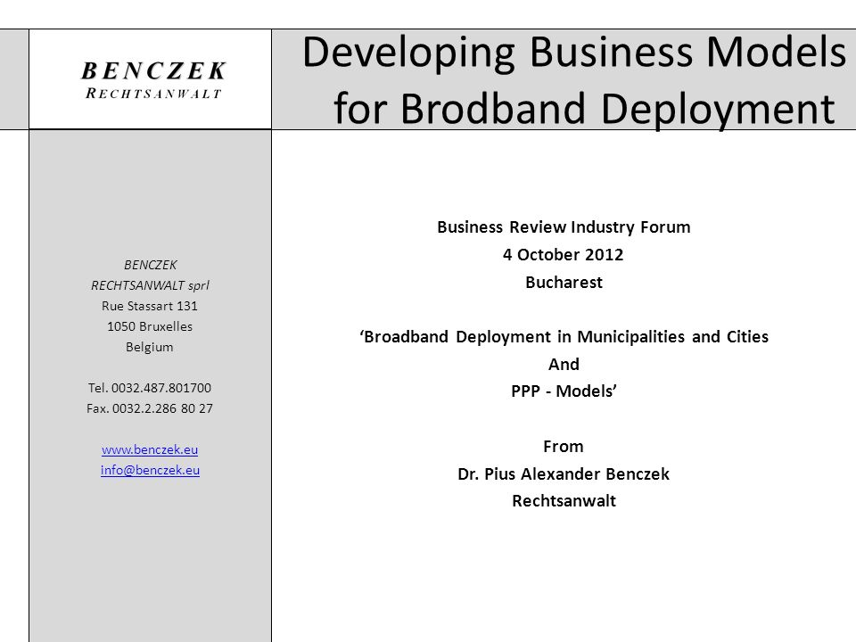 Developing Business Models for Brodband Deployment