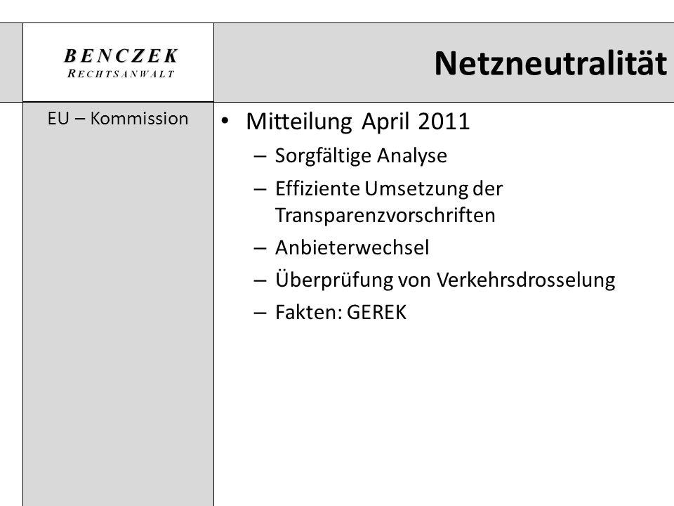 Netzneutralität Mitteilung April 2011 Sorgfältige Analyse