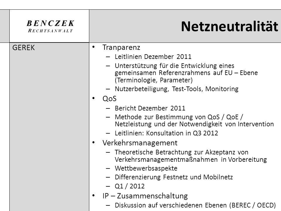 Netzneutralität GEREK Tranparenz QoS Verkehrsmanagement
