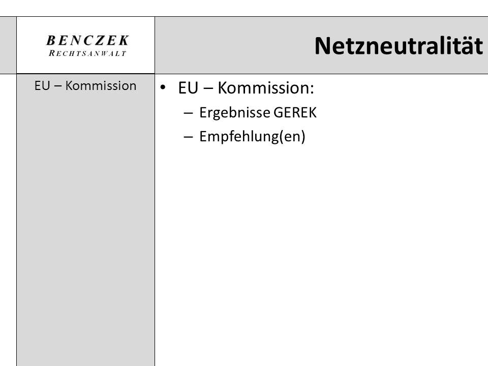 Netzneutralität EU – Kommission: Ergebnisse GEREK Empfehlung(en)