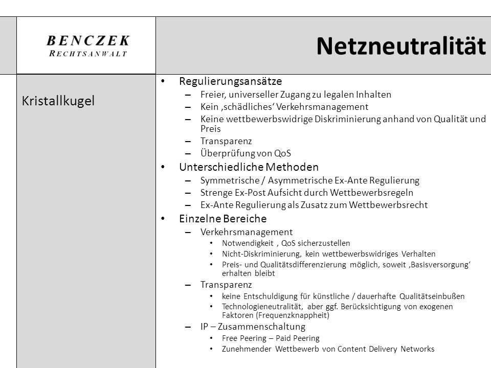 Netzneutralität Kristallkugel Regulierungsansätze