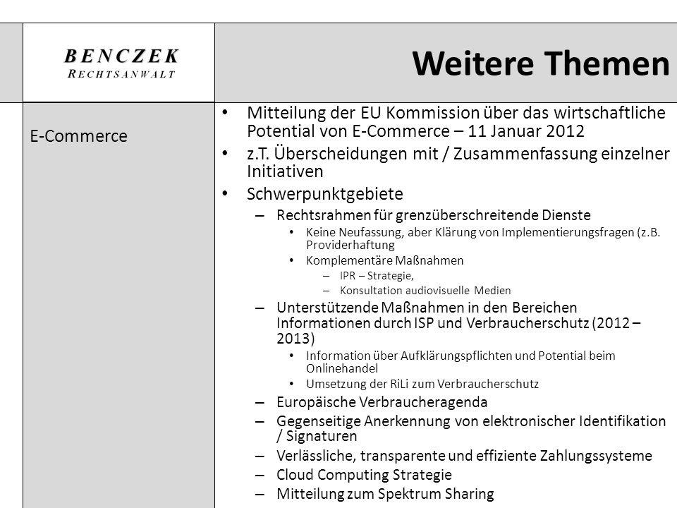 Weitere Themen E-Commerce. Mitteilung der EU Kommission über das wirtschaftliche Potential von E-Commerce – 11 Januar 2012.