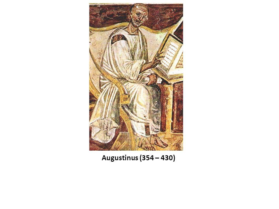 Augustinus (354 – 430)