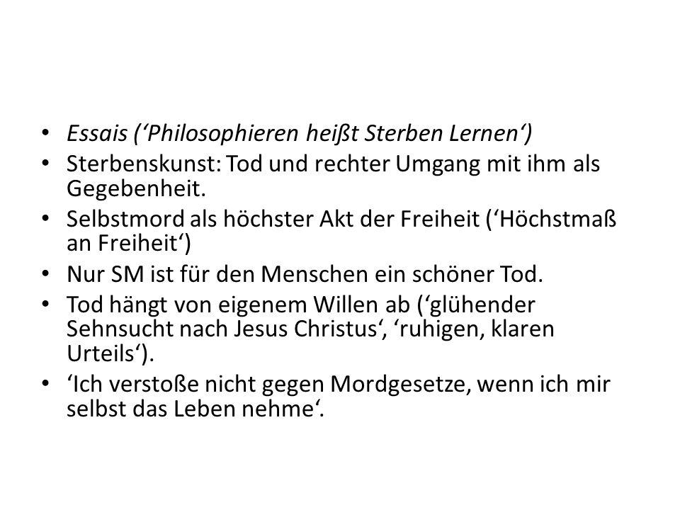 Essais ('Philosophieren heißt Sterben Lernen')