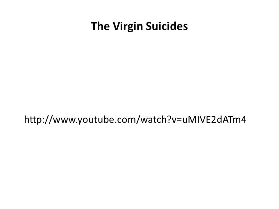 The Virgin Suicides http://www.youtube.com/watch v=uMIVE2dATm4