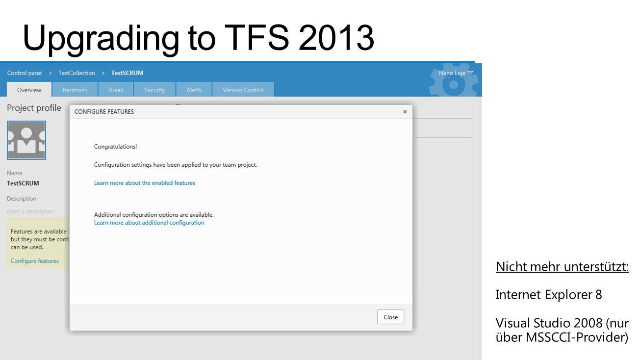 Upgrading to TFS 2013 Nicht mehr unterstützt: Internet Explorer 8
