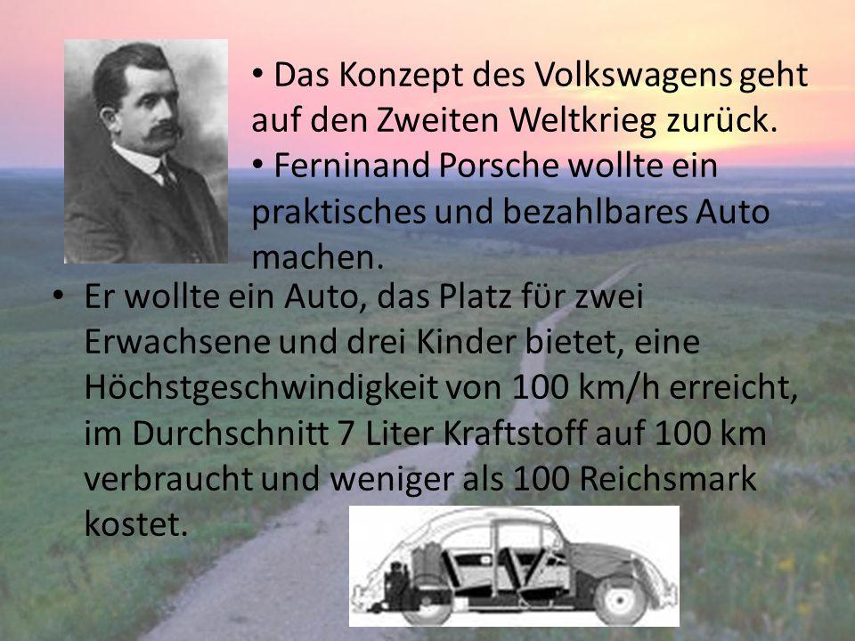 Das Konzept des Volkswagens geht auf den Zweiten Weltkrieg zurück.