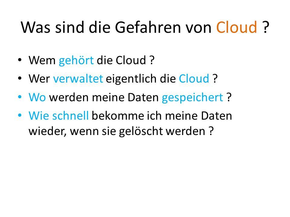 Was sind die Gefahren von Cloud
