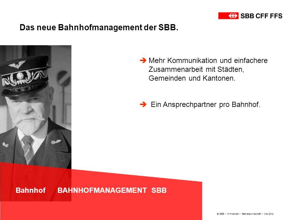 Das neue Bahnhofmanagement der SBB.