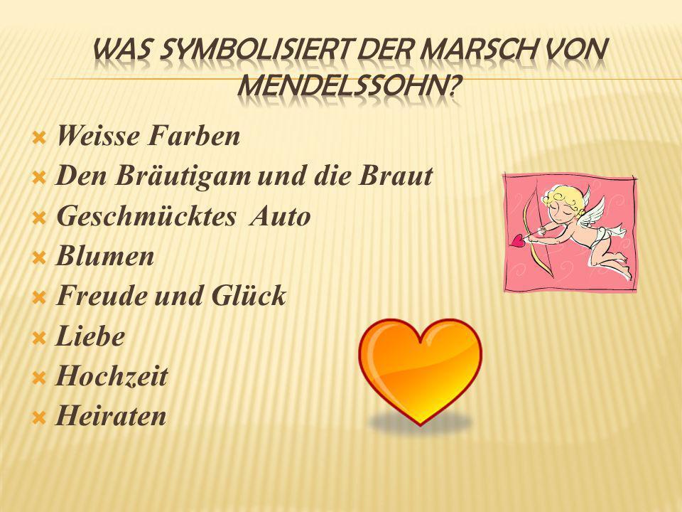 Was symbolisiert der Marsch von Mendelssohn