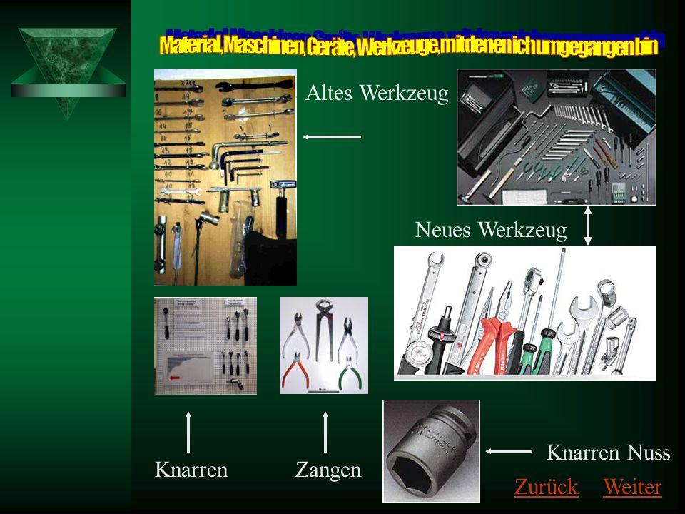 Material, Maschinen, Geräte, Werkzeuge, mit denen ich umgegangen bin