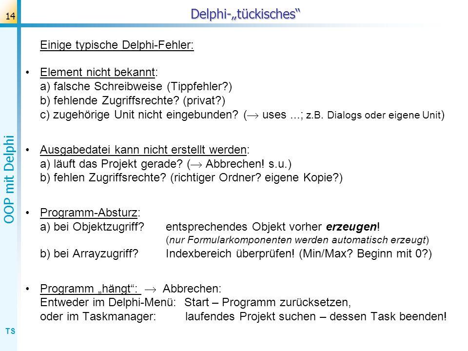 """Delphi-""""tückisches Einige typische Delphi-Fehler:"""