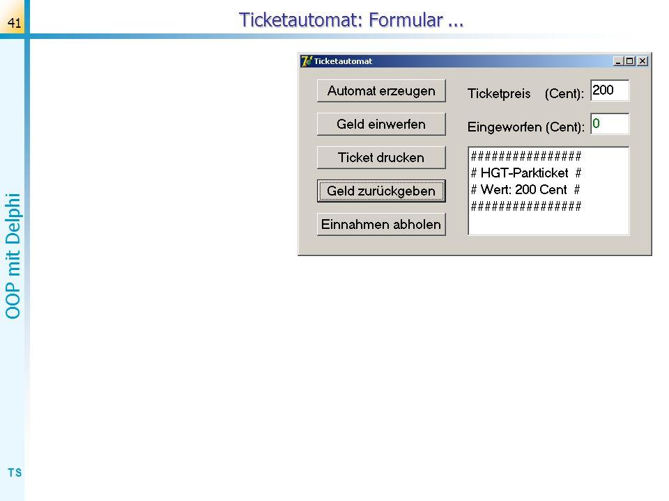 Ticketautomat: Formular ...