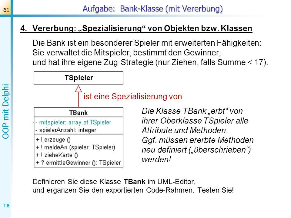 Aufgabe: Bank-Klasse (mit Vererbung)