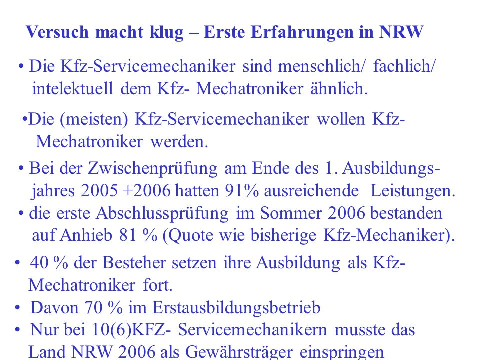 Versuch macht klug – Erste Erfahrungen in NRW