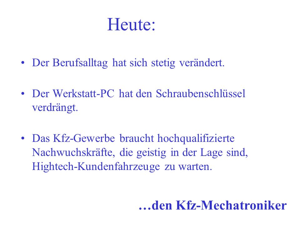 …den Kfz-Mechatroniker