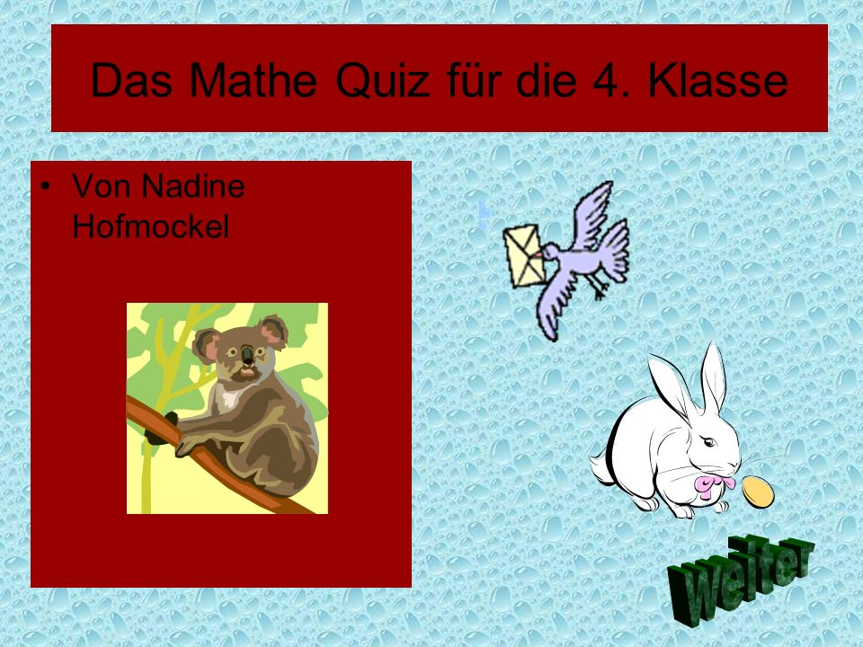 Das Mathe Quiz für die 4. Klasse
