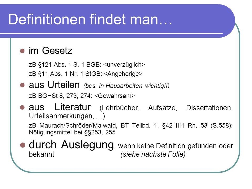 Definitionen findet man…