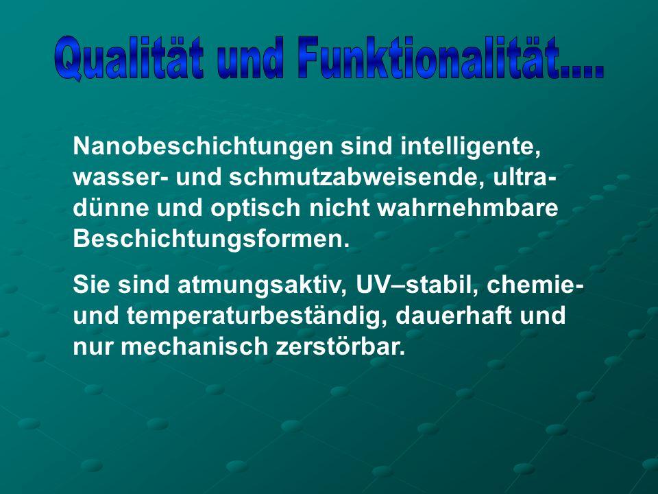 Qualität und Funktionalität....