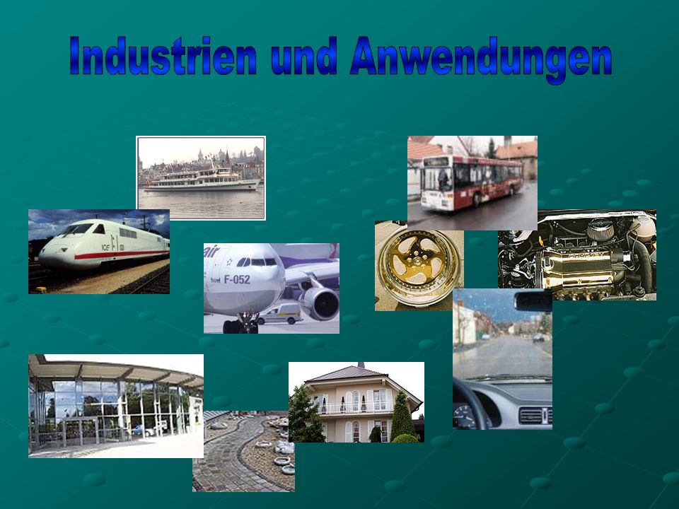 Industrien und Anwendungen