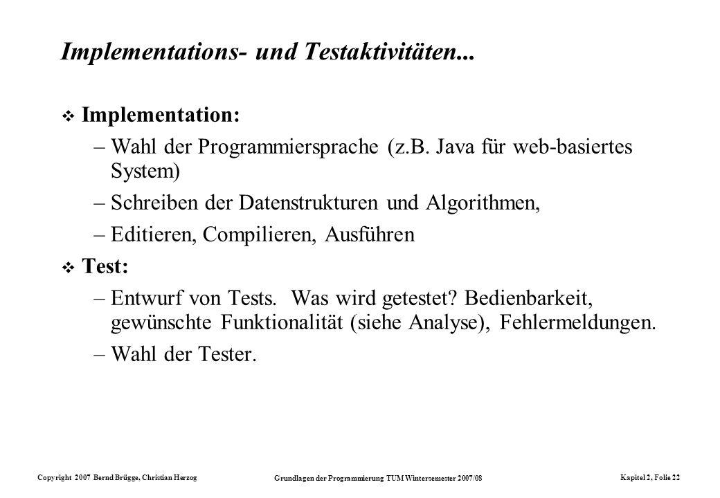 Implementations- und Testaktivitäten...