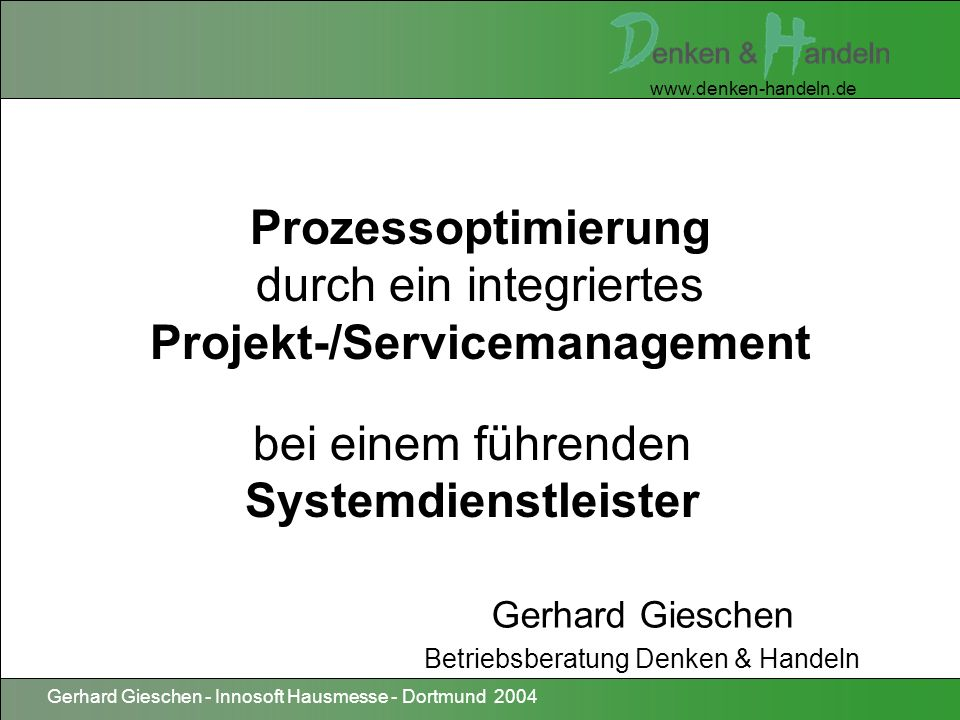 Prozessoptimierung durch ein integriertes Projekt-/Servicemanagement