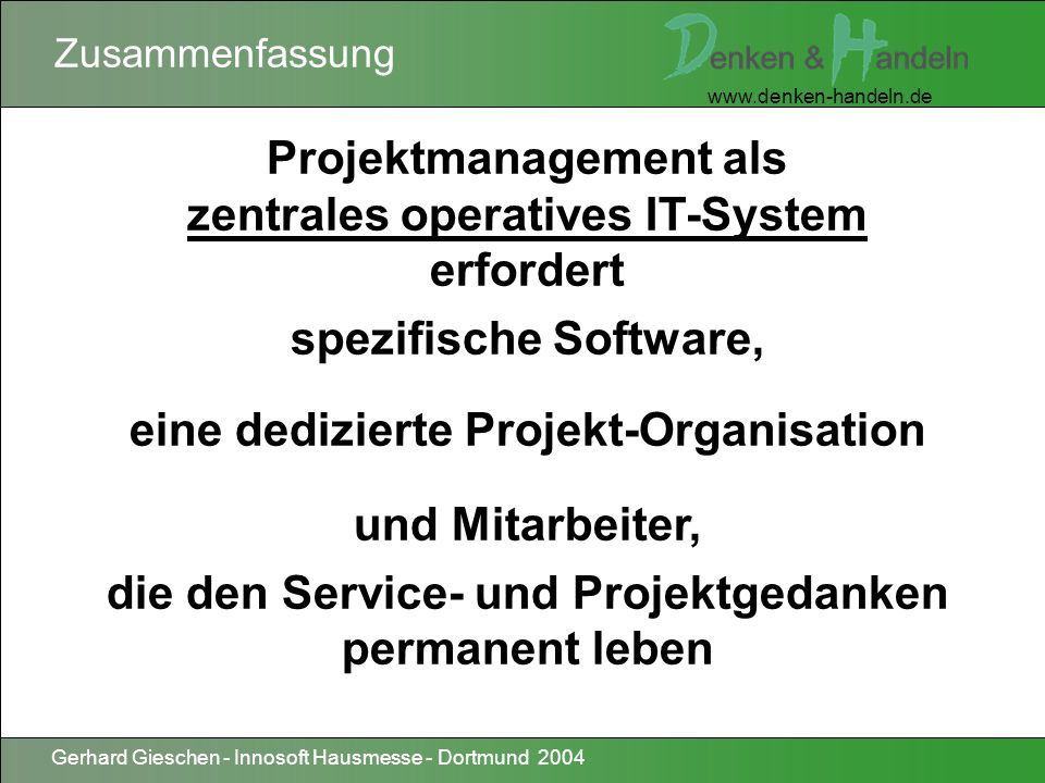 Projektmanagement als zentrales operatives IT-System erfordert
