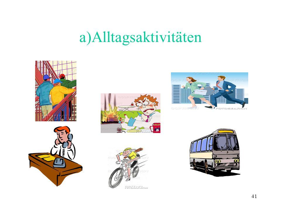 a)Alltagsaktivitäten