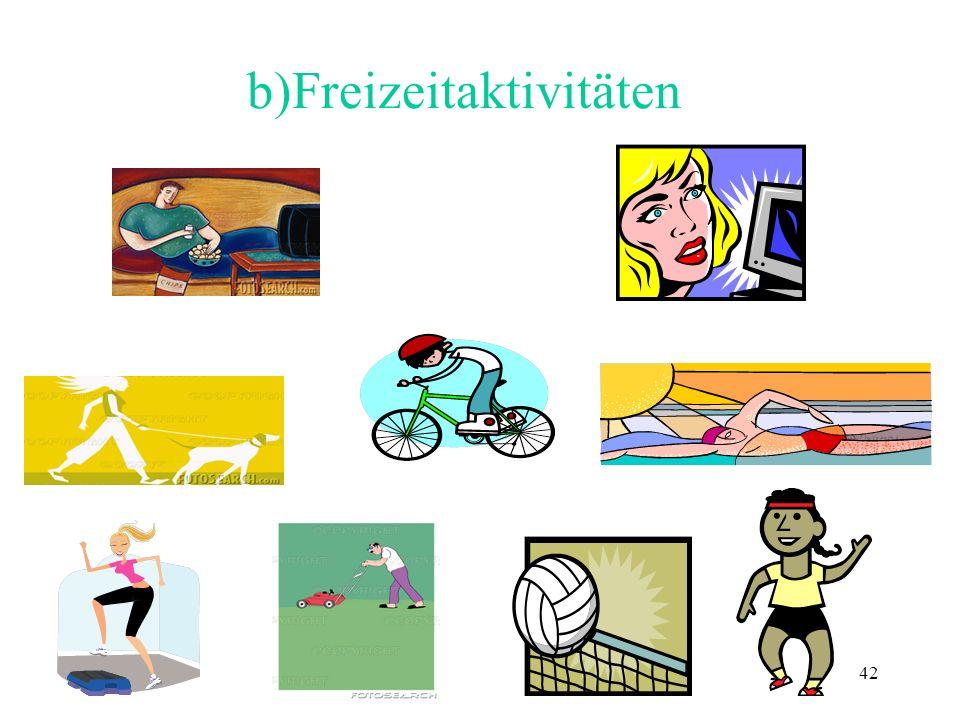 b)Freizeitaktivitäten