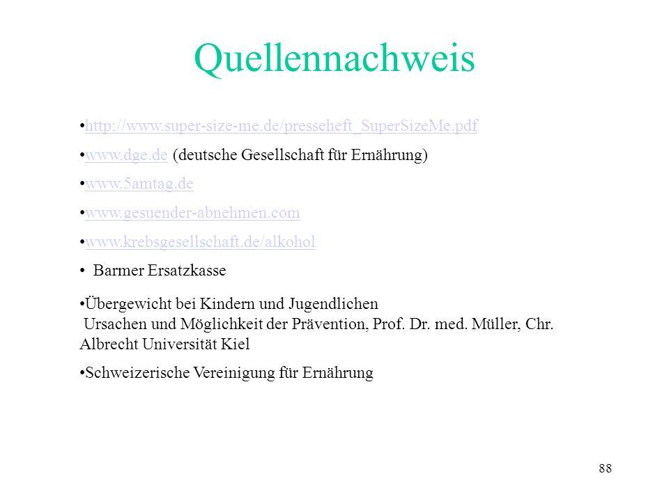 Quellennachweis http://www.super-size-me.de/presseheft_SuperSizeMe.pdf