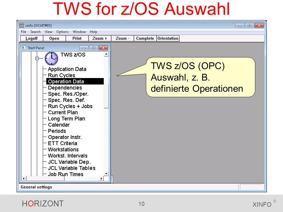 TWS for z/OS Auswahl TWS z/OS (OPC) Auswahl, z. B. definierte Operationen