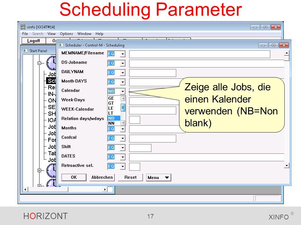 Scheduling Parameter Zeige alle Jobs, die einen Kalender verwenden (NB=Non blank)