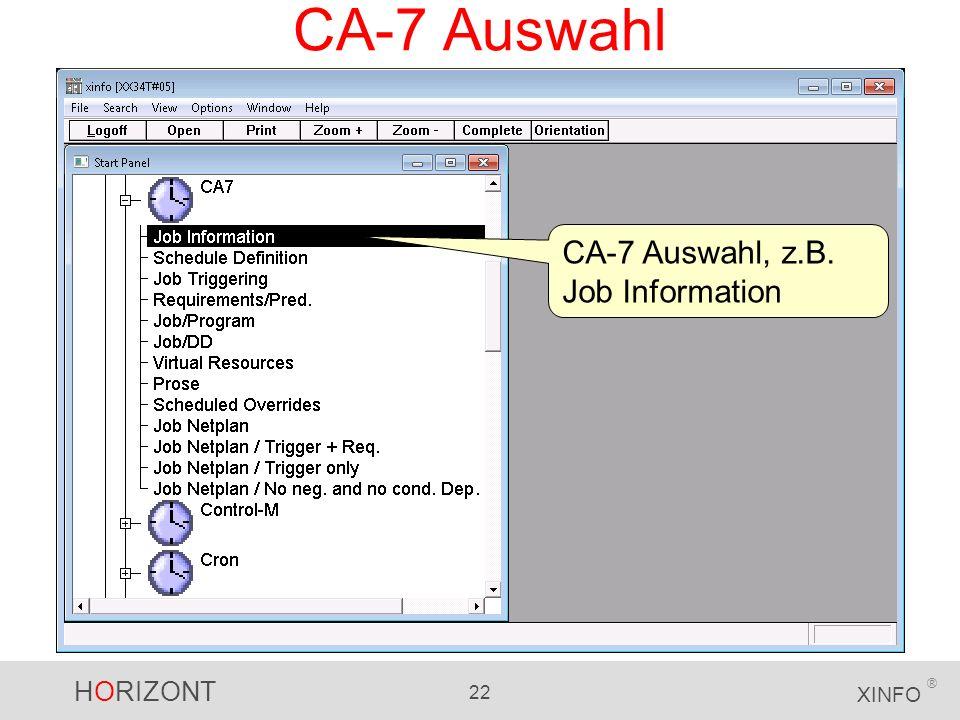 CA-7 Auswahl CA-7 Auswahl, z.B. Job Information