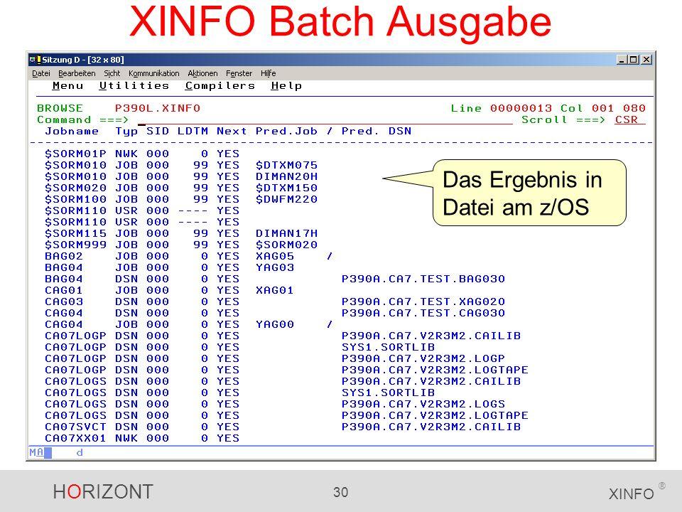 XINFO Batch Ausgabe Das Ergebnis in Datei am z/OS