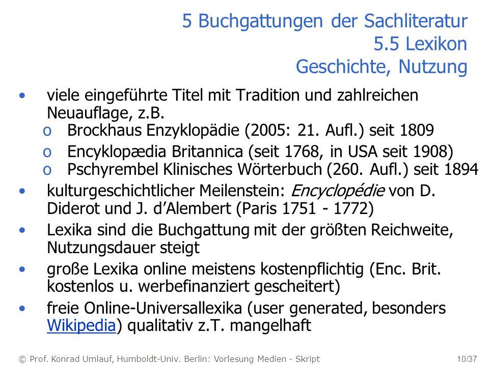 5 Buchgattungen der Sachliteratur 5.5 Lexikon Geschichte, Nutzung