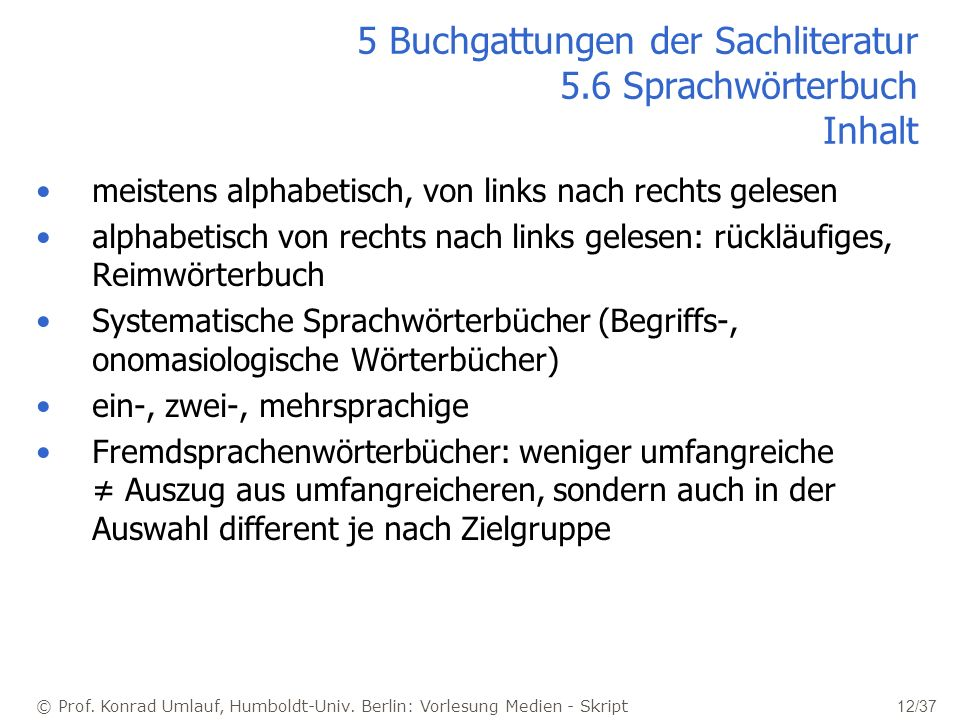 5 Buchgattungen der Sachliteratur 5.6 Sprachwörterbuch Inhalt