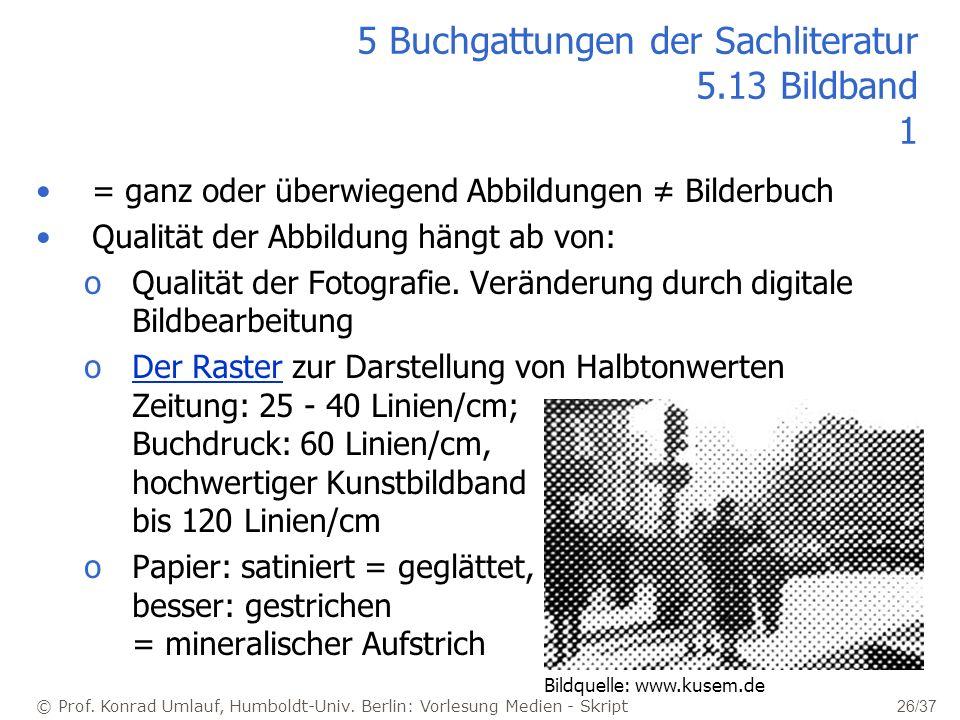 5 Buchgattungen der Sachliteratur 5.13 Bildband 1