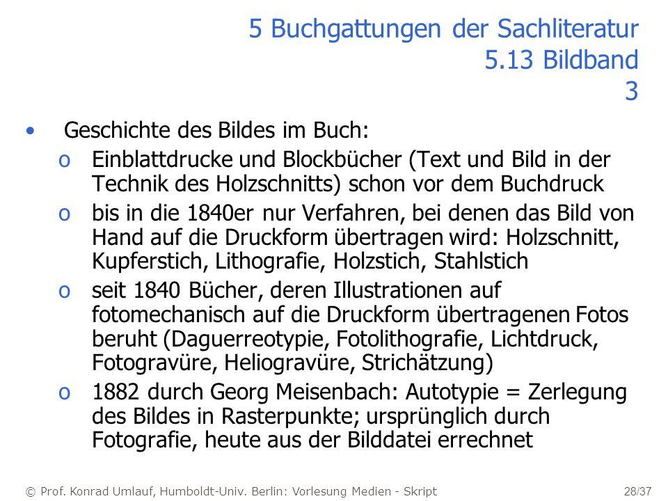 5 Buchgattungen der Sachliteratur 5.13 Bildband 3