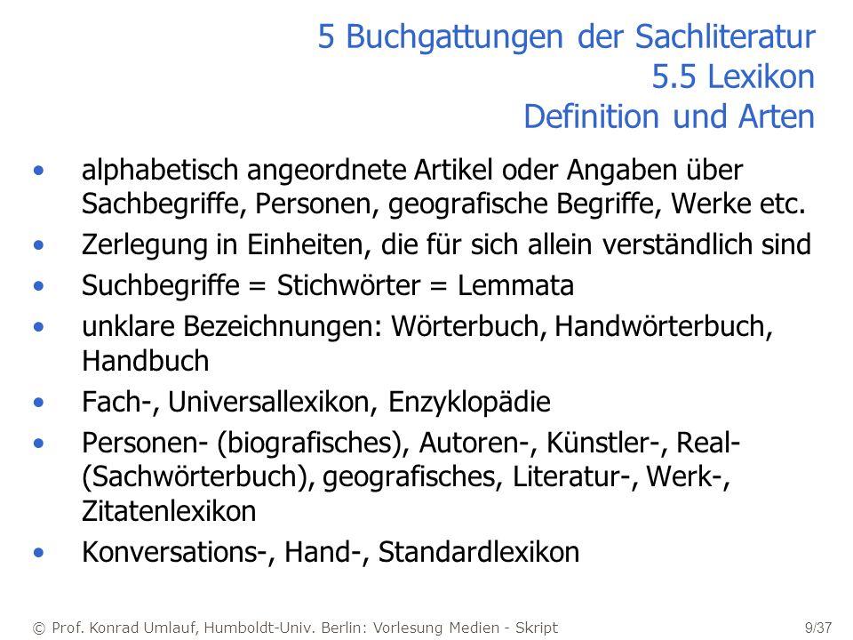 5 Buchgattungen der Sachliteratur 5.5 Lexikon Definition und Arten