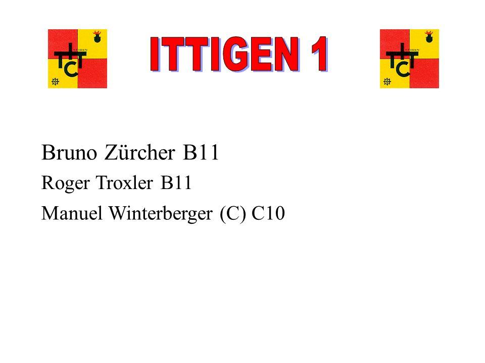 ITTIGEN 1 Bruno Zürcher B11 Roger Troxler B11