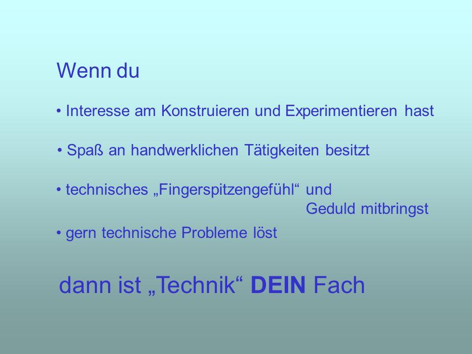 """dann ist """"Technik DEIN Fach"""