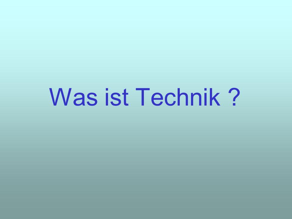 Was ist Technik