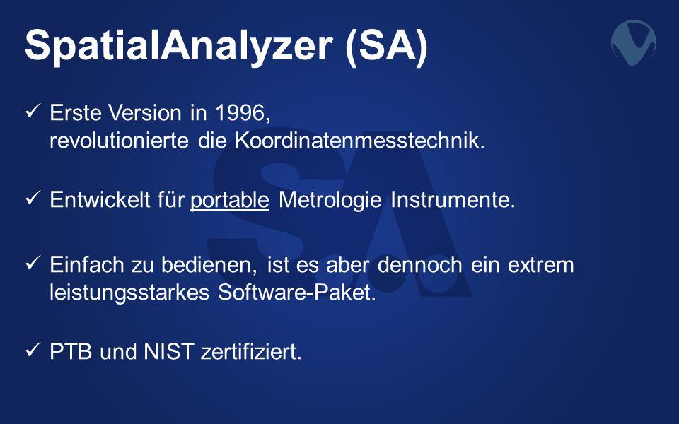 SpatialAnalyzer (SA) Erste Version in 1996, revolutionierte die Koordinatenmesstechnik. Entwickelt für portable Metrologie Instrumente.