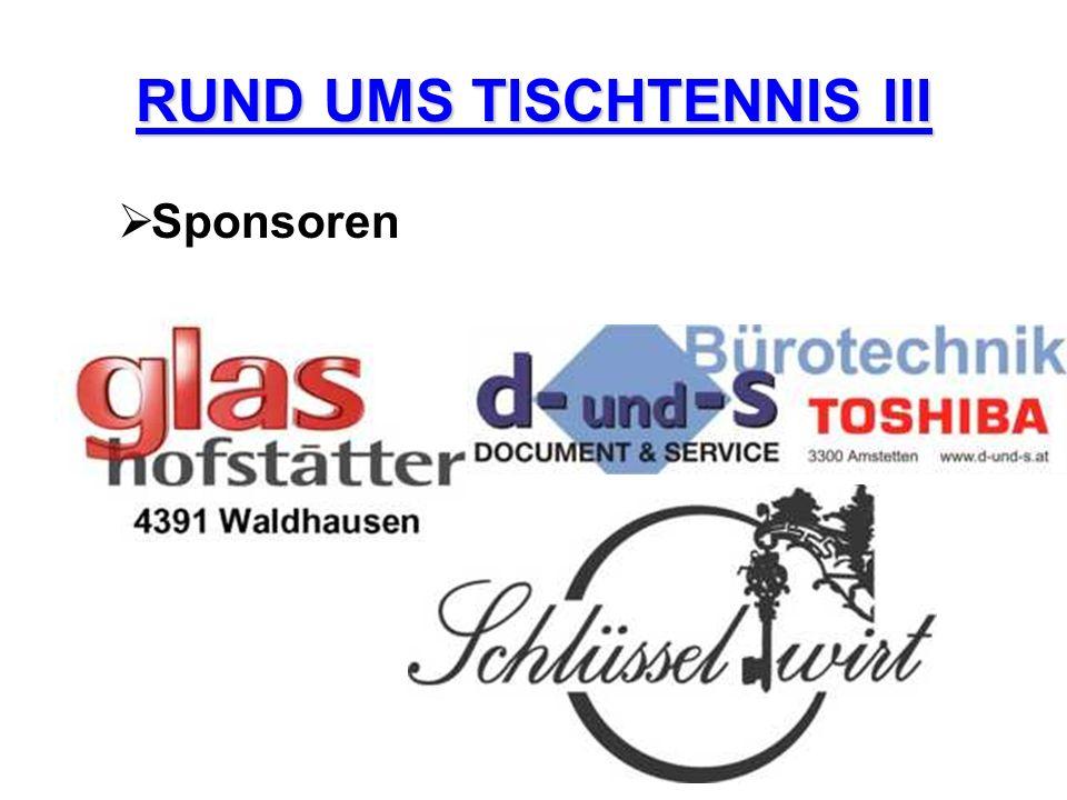 RUND UMS TISCHTENNIS III